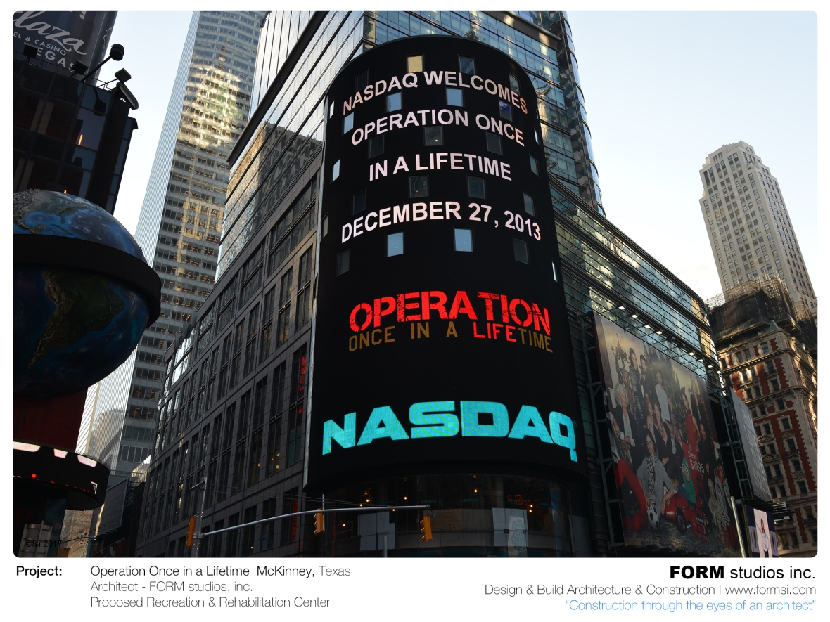 OPERATION ONCE IN A LIFETIME LOGO ON NASDAQ FACADE IN TIMES SQUARE