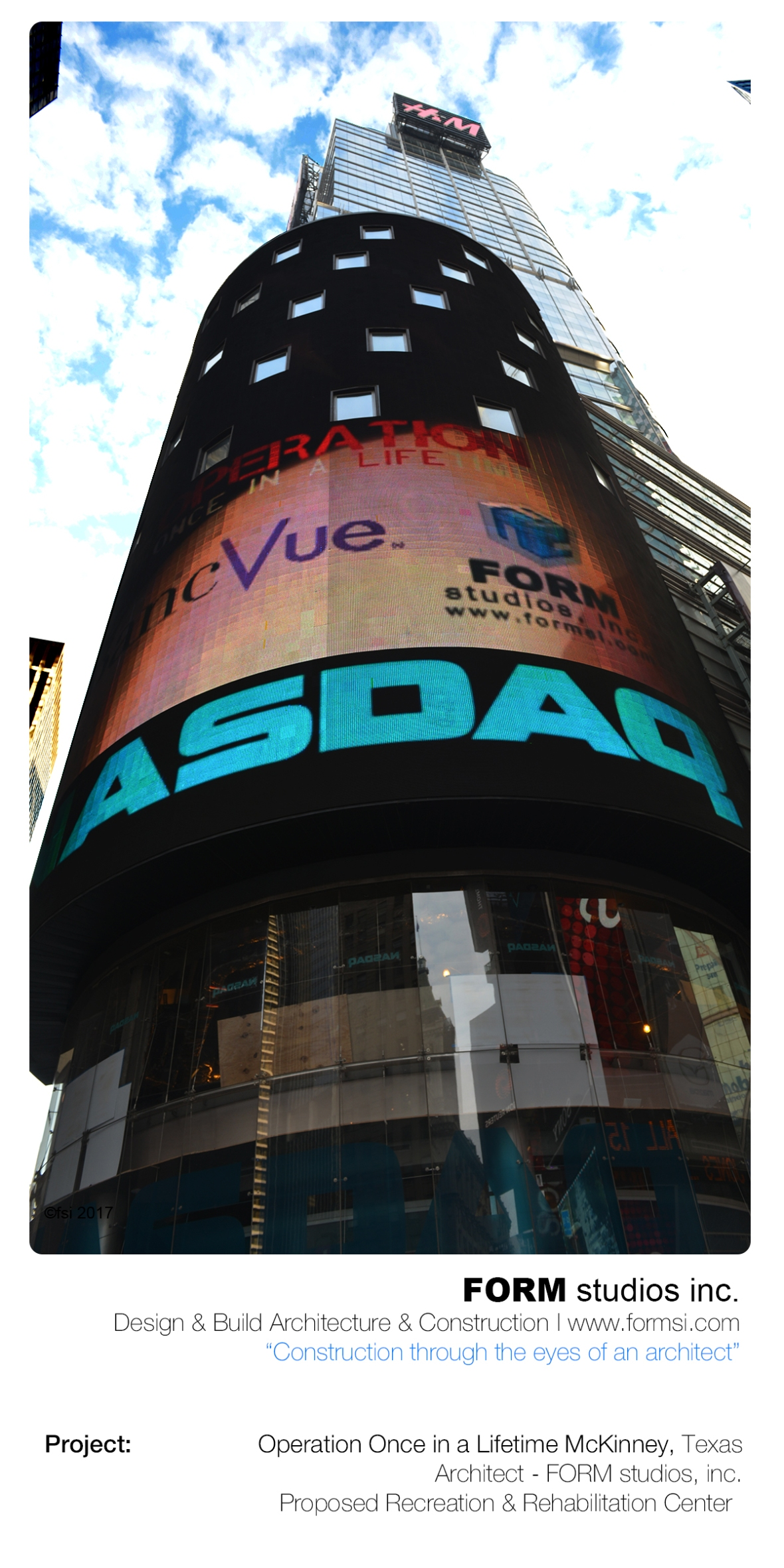 FORM VIDEO PRESENTATION ON NASDAQ FACADE AT TIMES SQUARE